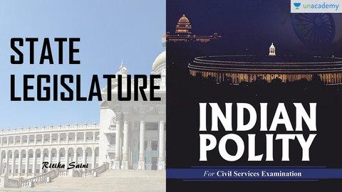 State Legislature - UPSC CSE